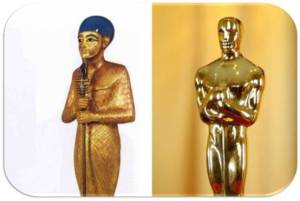 Ptah (Kemet 760BCE-) / Oscar (Hollywood 1929-)